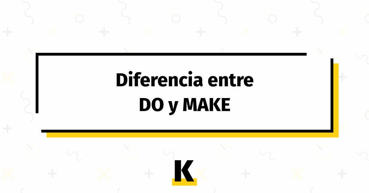 Diferencia Do Make