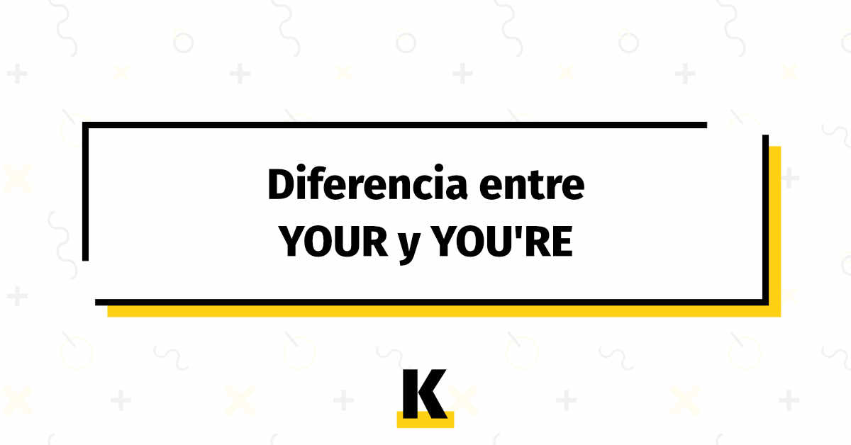 Diferencia Your Youre