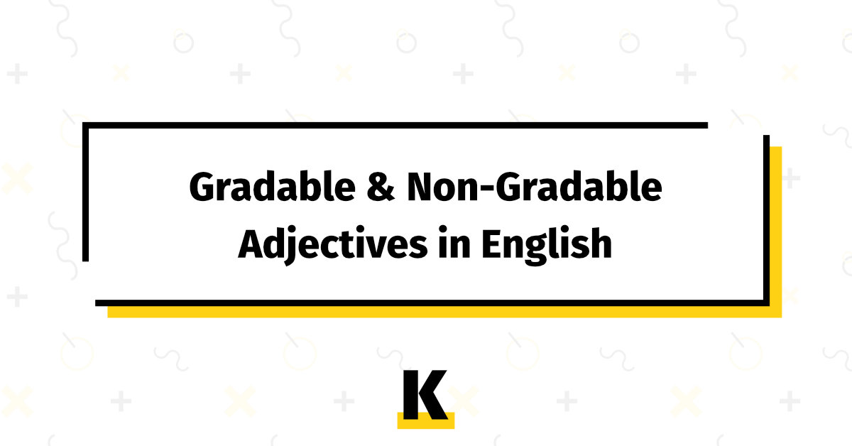 gradable and non gradable adjectives