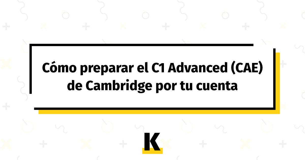 Preparar C1 Advanced Por Tu Cuenta